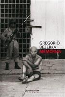 """""""Memórias"""" de Gregório Bezerra ganha lançamento em Caruaru"""